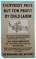 The impact of child labor poster from USA early 20th century.jpg