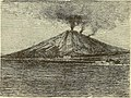 True story of the Martinique and St. Vincent calamities including an account of the destruction of Pompei and Herculaneum and accounts of all the most noted volcanic eruptions (1902) (14780381894).jpg