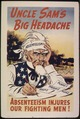 UNCLE SAM'S BIG HEADACHE. ABSENTEEISM INJURES OUR FIGHTING MEN^ - NARA - 515896.tif