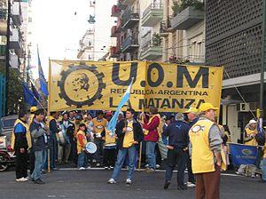 Marcha de la UOM (Unión Obrera Metalúrgica) de...