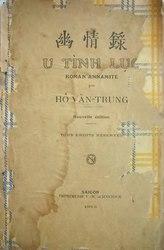 Hồ Biểu Chánh: U Tình Lục, roman annamite