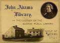 """""""John Adams Library, in the custody of the Boston Public Library"""" bookplate detail, from- Massachusetts register and United States calendar, for the year of our Lord .. (IA massachusettsreg1845adam) (page 2 crop).jpg"""