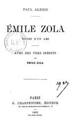Paul Alexis: Émile Zola. Notes d'un ami