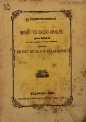 Eduard Escalante i Mateu: Bufar en caldo chelat pieza bilingüe en un acto y en verso
