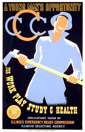 Civilian Conservation Corps - Poster by Albert M. Bender, Illinois WPA Art Project Chicago (1935)