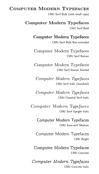 Computer Modern - A sample gallery of many of the fonts from the CMU (Computer Modern) font family.