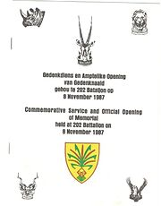 Commemorative Service and Official Opening of Memorial held at 202 Battalion 8 November 1987
