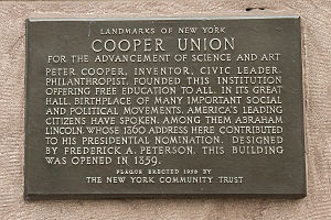 "Cooper Union financial crisis and tuition protests - Located on the northwest corner of the Cooper Union Foundation Building at 7 E 7th Street, this plaque is a historical landmark that notes that Cooper Union provides ""free education to all"""
