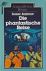 http://upload.wikimedia.org/wikipedia/commons/thumb/b/b2/Die_phantastische_Reise_(Isaac_Asimov,_1983).jpg/153px-Die_phantastische_Reise_(Isaac_Asimov,_1983).jpg