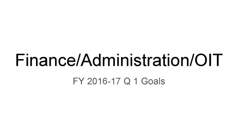 File:Finance - Administration - OIT FY 2016-17 Q1 Goals.pdf