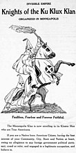"Pen and ink drawing of a hooded, robed person riding a horse, carrying a cross that says ""The Fiery Cross"", followed by two other hooded people. Text says ""Invisible Empire: Knights of the Ku Klux Klan: Organized in Minneapolis..."""