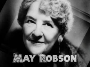 May Robson - Robson in Broadway to Hollywood (1933)
