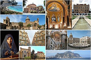 Clockwise from top: Mondello, Teatro Massimo, Cappella Palatina, Zisa, Cathedral, Virgin Annunciate of Antonello da Messina, Quattro Canti in Maqueda Street, Churches of Martorana and San Cataldo, Interior of Santa Caterina Church, Pretoria Square and Mount Pellegrino