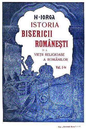 Nicolae Iorga - Istoria bisericii românești, original edition
