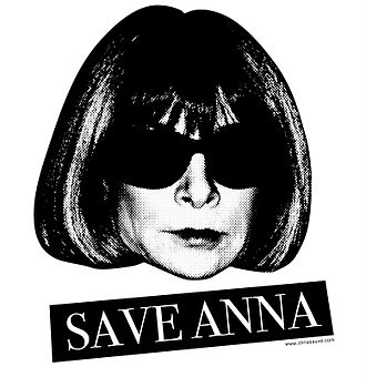 "Anna Wintour - ""Save Anna"" logo created in response to retirement rumours"