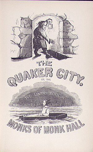 The Quaker City, or The Monks of Monk Hall - Illustrated cover by F. O. C. Darley