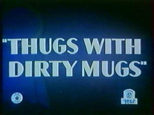 Thugs with Dirty Mugs title card.png