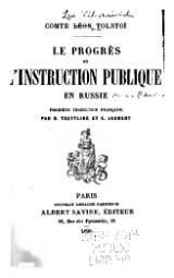 Tolstoï - Le Progrès et l'instruction publique en Russie.djvu