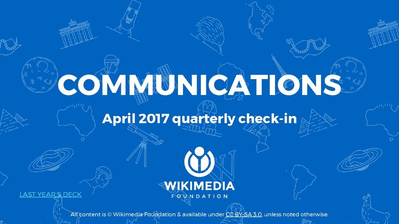 File:Wikimedia Foundation Communications Q3 (Jan-Mar 2017) - Apr 2017 quarterly check-in.pdf