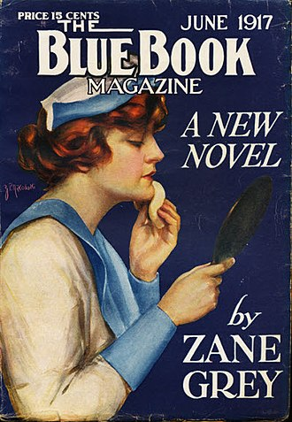 Zane Grey - Grey's novel The Roaring U.P. Trail was serialized in Blue Book in 1917