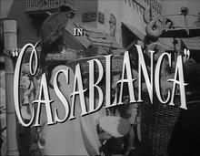 Tập tin:Casablanca trailer (1942).webm