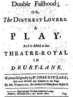 """<i>Double Falsehood</i> play written by Lewis Theobald and W. Shakespeare; thought to be the lost paly """"Cardenio""""."""