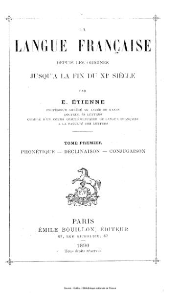 File:Etienne - La langue française depuis les origines jusqu'à la fin du XIe siècle, tome 1.djvu