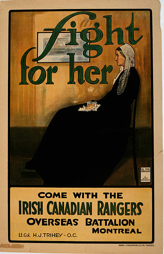 Whistler's Mother - Fight for Her, World War I recruitment poster from Canada, urging men to enlist with the Irish Canadian Rangers and to fight for the women in their lives. It appeals to notions of motherhood and family values that were popular at the time, and often attributed to this painting.