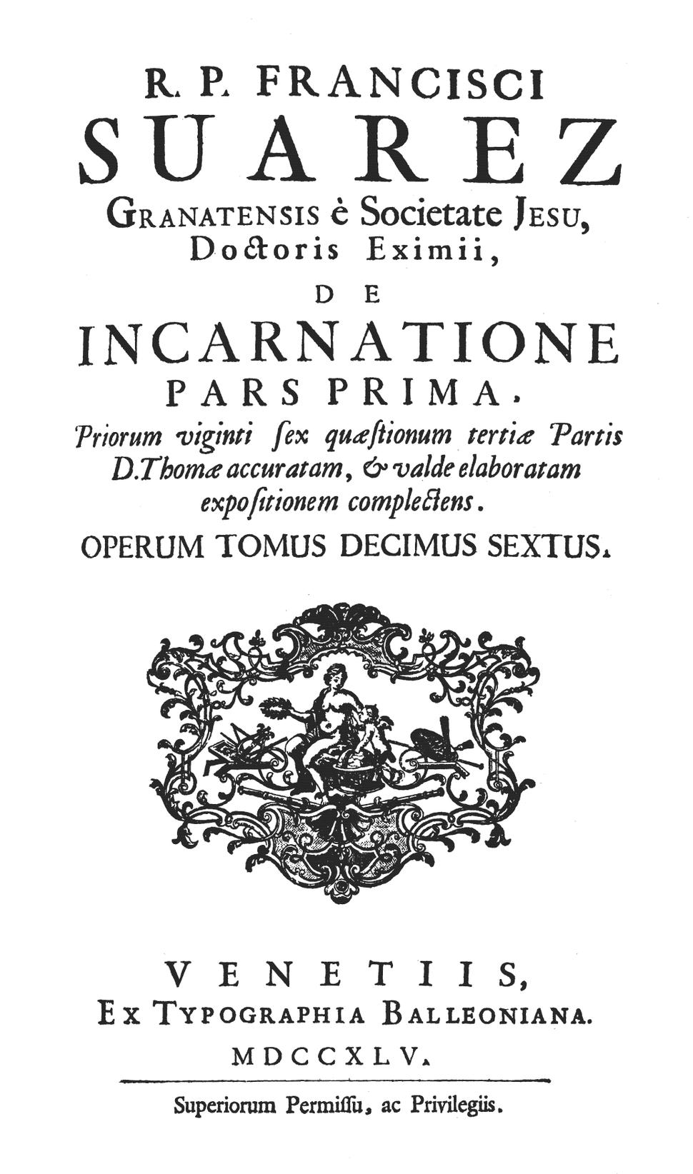 Francisco Suarez (1745) De incarnatione, pars 1