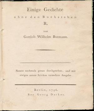 Gottlob Burmann - Gedichte ohne den Buchstaben R., Berlin, 1796.