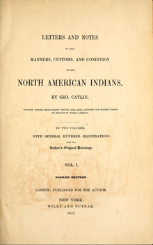 Letters and Notes on the North American Indians: Two Volumes in One George Catlin