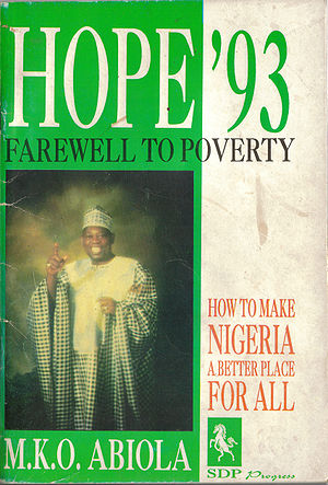 Moshood Abiola - Moshood Abiola's Hope '93 political manifesto