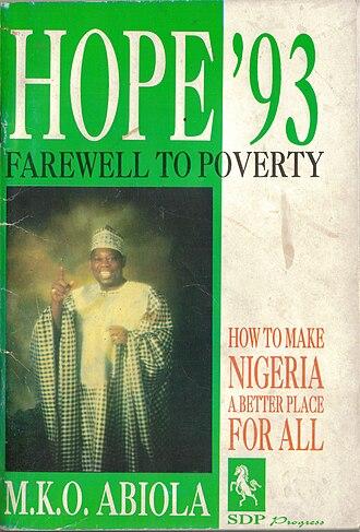 Moshood Abiola - Moshood Abiola's Hope '93 political manifesto