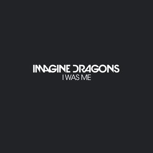 I Was Me - Image: Imagine Dragons I Was Me 2015 1200x 1200