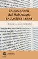 La enseñanza del Holocausto en América Latina.pdf