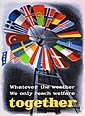 """Whatever the weather We only reach welfare together"", Plakat zum Marshallplan (1950)"