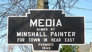 Media, Pennsylvania - Keystone Marker from the 1920s gives one version of the origin of the town's name