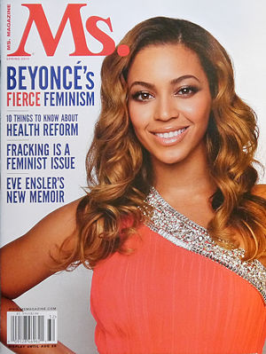 Feminist activism in hip hop - Beyoncé Knowles talked about feminism in the 2013 Spring issue of Ms. magazine