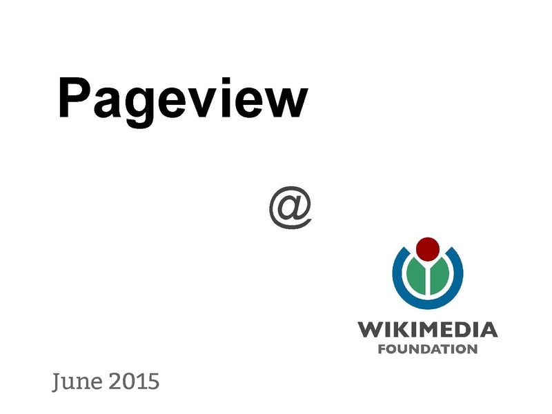 File:Pageview @ Wikimedia (WMF Analytics lightning talk, June 2015).pdf