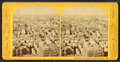 Panorama from Bunker Hill monument, W, from Robert N. Dennis collection of stereoscopic views 3.png