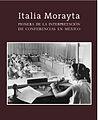 """Portada del libro """"Italia Morayta. Pionera de la interpretación de conferencias en México"""".jpg"""