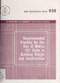 Recommended practice for the use of metric (SI) units in building design and construction (IA recommendedpract938milt).pdf