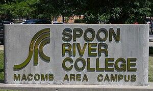 Spoon River College - Spoon River College Macomb, Illinois.