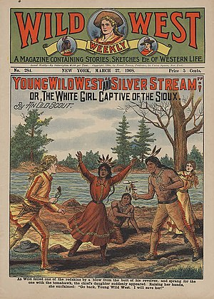 "Western fiction - ""As Wild felled one of the redskins by a blow from the butt of his revolver, and sprang for the one with the tomahawk, the chief's daughter suddenly appeared. Raising her hands, she exclaimed, 'Go back, Young Wild West. I will save her!'"" (1908)"