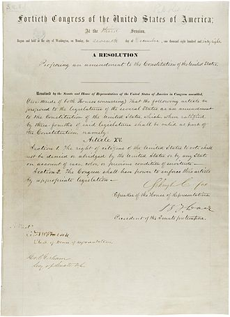 Fifteenth Amendment to the United States Constitution - The Fifteenth Amendment in the National Archives