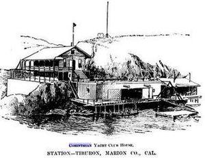 Tiburon, California - Corinthian Yacht Club House c 1894 Tiburon, California