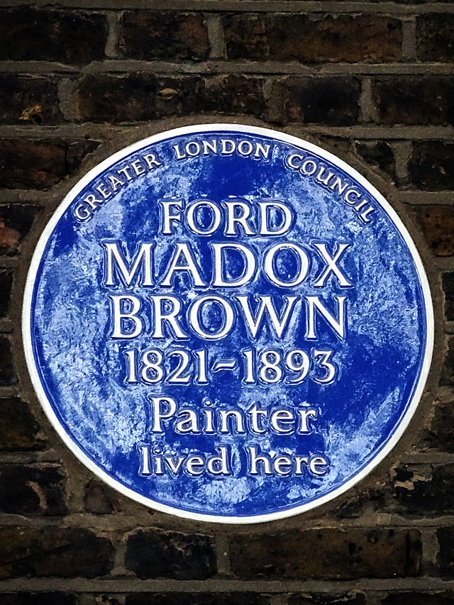 Ford Madox Brown blue plaque - Ford Madox Brown 1821-1893 painter lived here