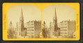Fallon's block and Trinity Church, from Robert N. Dennis collection of stereoscopic views.png