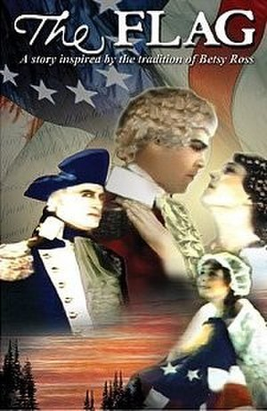 The Flag: A Story Inspired by the Tradition of Betsy Ross - Image: Flag poster