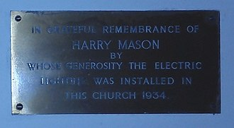 Electric light - A tablet at St John the Baptist Church, Hagley commemorates the installation of electric light in 1934.